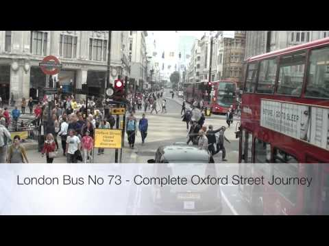 London Bus Route - No 73 - A Complete Journey down Oxford Street