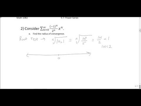 Power Series: Radius of Convergence and Interval of Convergence