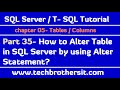 How to Alter Table in SQL Server by using Alter Statement - SQL Server / TSQL Tutorial Part 35