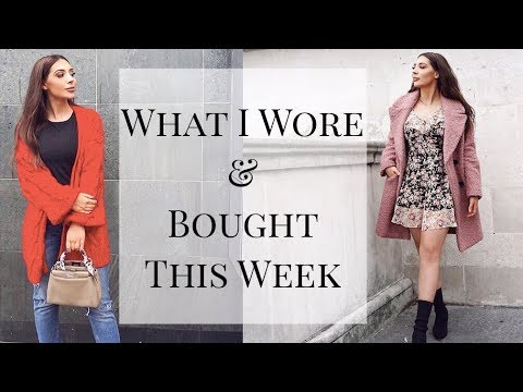 What I Wore & Bought This Week   7 DAYS 7 OUTFITS