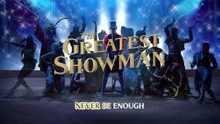 Never Enough Reprise (from The Greatest Showman Soundtrack) [Lyric Video]