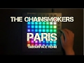 The Chainsmokers - Paris (Subsurface Remix) // Launchpad cover