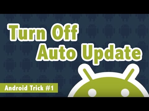 How To Turn off Auto Update of Android Apps - Android Trick #1