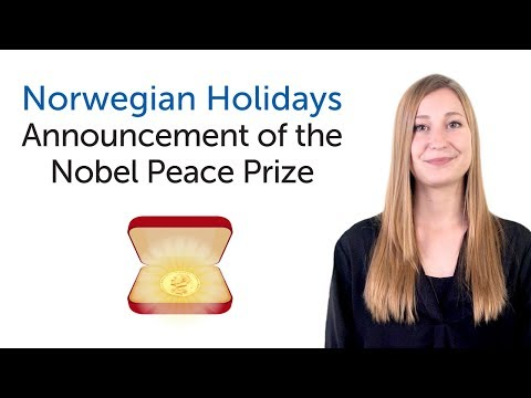 Norwegian Holidays -  Announcement of the Nobel Peace Prize