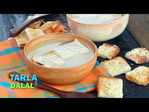French Onion Soup, Vegetarian French Onion Soup by Tarla Dalal
