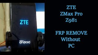How To Bypass Frp Zte N9560 Google Account Vidly Xyz
