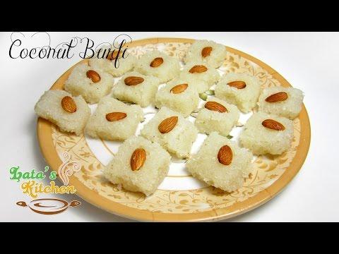 Coconut Burfi Recipe without Khoa - Indian Vegetarian Dessert Recipe in Hindi - Lata's Kitchen