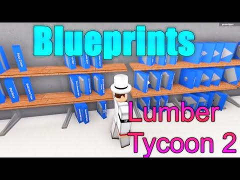 [ROBLOX: Lumber Tycoon 2 Tutorial] - Blueprints!
