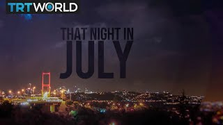 That Night In July: Turkey