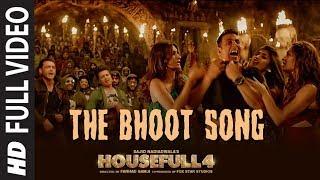 Full Video: The Bhoot | Housefull 4 | Akshay Kumar, Nawazuddin Siddiqui | Mika Singh, Farhad Samji