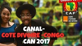 COTE D'IVOIRE-CONGO // CAN 2017 // CANAL -