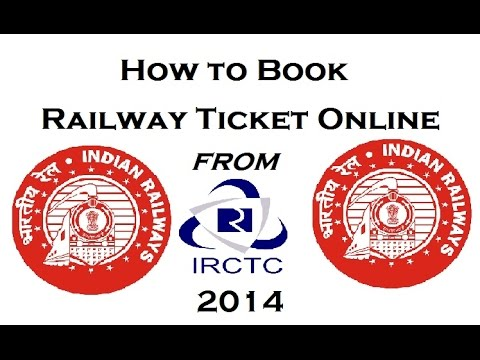 How to Book/Cancel Railway Ticket Online Through IRCTC Website -Step by Steps 2015