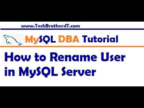How to Rename User in MySQL Server - MySQL DBA Tutorial
