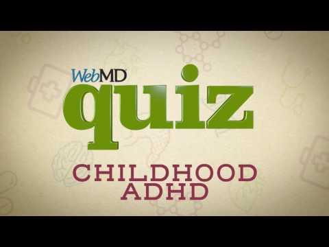Video Quiz: Childhood ADHD