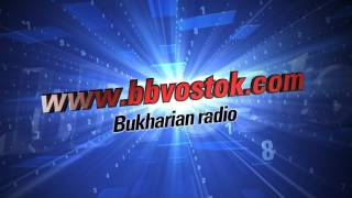 Download bbvostok The Bukharian Radio intro Video
