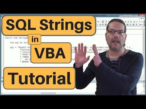 VBA SQL Strings - Tutorial for Beginner