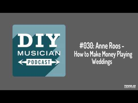 #030: Anne Roos – How to Make Money Playing Weddings