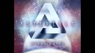 Asterials -- Oversighted