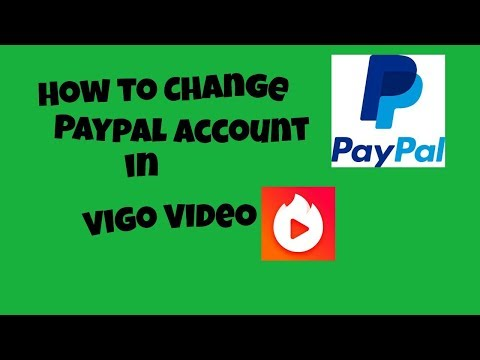 How to Change Paypal Account In Vigo Video | Unlink Paypal