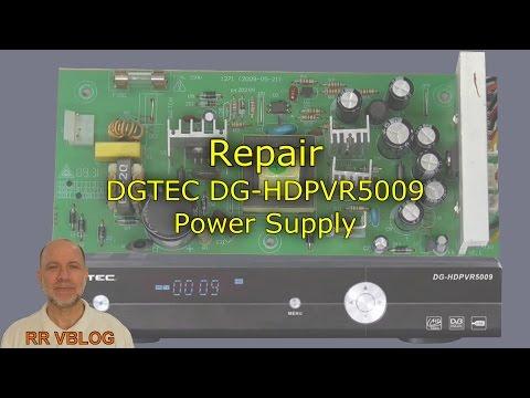 Repair of DGTEC DG-HDPVR5009 Power Supply