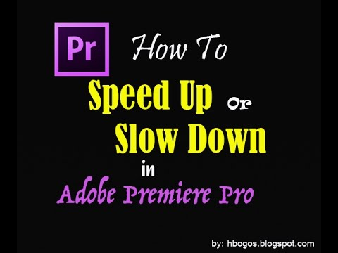 How to Editing Speed Up or Slow Down Video In Adobe Premiere Pro [ TUTORIAL ]