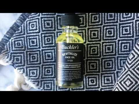 The Benefits Of A Face Oil: Buckler's Revitalize Face Oil