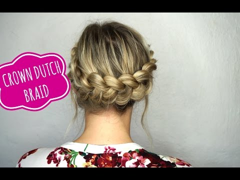 Easy Crown Dutch Braid Tutorial on Medium Hair