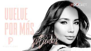 Vuelve Por Más - Paola Jara | Video Letra