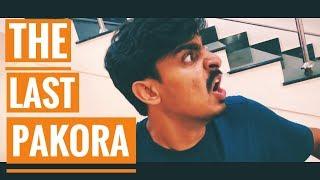 The Last Pakora | Bekaar Films | Funny