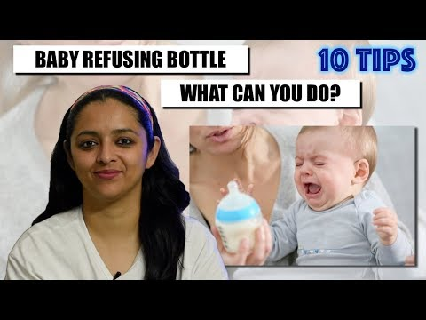BABY REFUSING BOTTLE    WHAT CAN YOU DO?