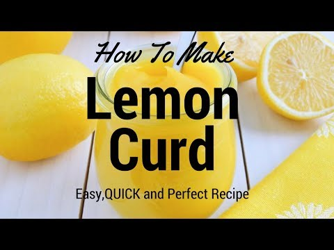 lemon curd|lemon curd recipe|recipe for lemon curd