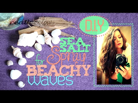DIY Sea Salt Spray - for Beachy Waves