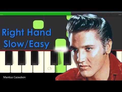 Elvis Presley Love Me Tender Right Hand Slow Very Easy Piano Tutorial