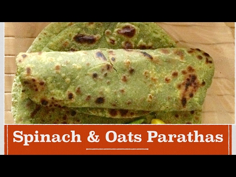 Healthy Palak Oats paratha recipe in Hindi - how to make easy, quick spinach oats paratha breakfast