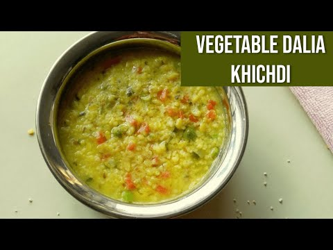 Vegetable Dalia Khichdi