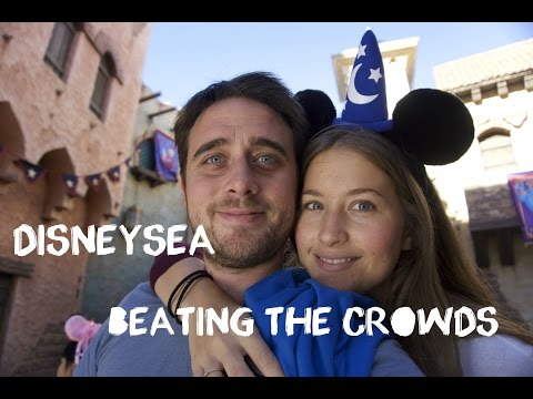 DisneySea Tokyo, Japan - Beating the Crowds