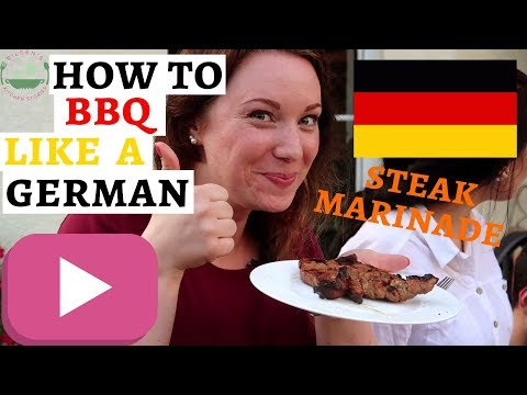 GERMAN GRILLPARTY: Part 3 - Meat | Steak Marinade Recipe
