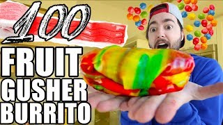 Making A 100 Fruit Gusher Burrito!!!
