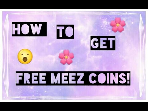 How to get free meez coins