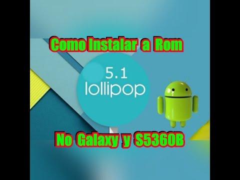 Como instalar a rom lollipop 5.1 no galaxy y s5360