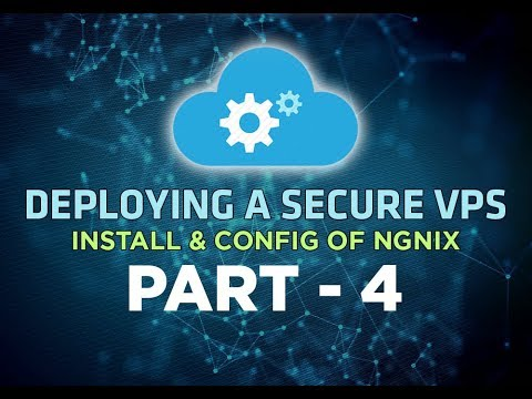 Deploying a Secure VPS & Setting Up LEMP Stack - Install & Configure Nginx