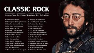 Top 100 Greatest Rock Songs Of All Time   Best Classic Rock Collection