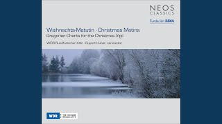 Gregorian Chants For The Christmas Vigil Lesung Jube Domne Benedicere Orda Nostra