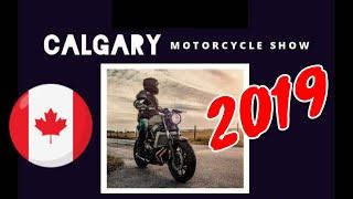 Calgary Motorcycle Show 2019