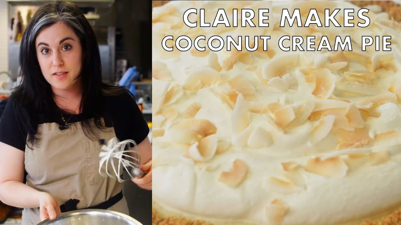 Claire Makes Coconut Cream Pie with Four Kinds of Coconut   From the Test Kitchen   Bon Appetit