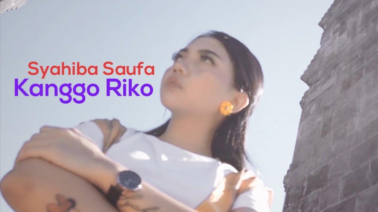 Kanggo Riko - Syahiba Saufa