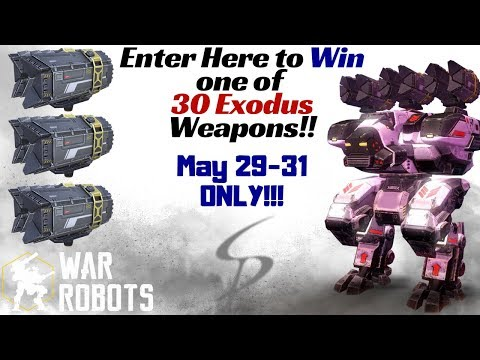 War Robots - HUGE Exodus Giveaway!!! How to Enter Here!!! (Read Description Please!!!)