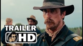 HOSTILES Official Trailer 2 (2017) Christian Bale Western Drama Movie HD