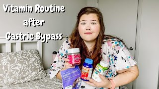 Vitamin + Supplement Routine   Gastric Bypass   Bariatric Surgery