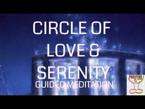 Circle of Love, Comfort & Support - 10 Minute Guided Soothing & Healing Meditation for Inner Calm